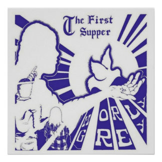 "The First Supper (Poster) 23""x23"""