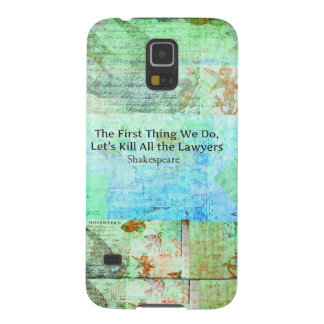 The First Thing We Do, Let's Kill All the Lawyers Galaxy S5 Case