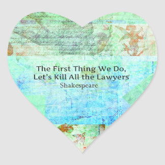 The First Thing We Do, Let's Kill All the Lawyers Heart Sticker