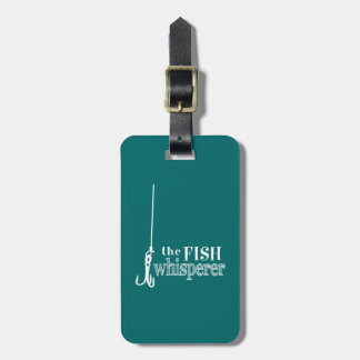 The Fish Whisperer Bag Tag