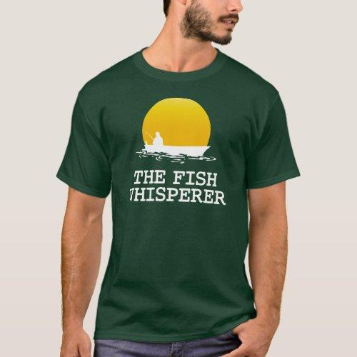 The Fish Whisperer T_Shirt