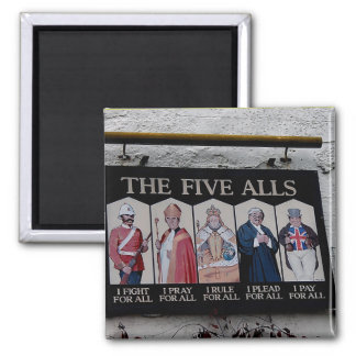 The Five Alls UK Funny Sign Magnets