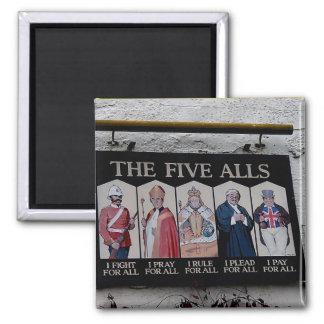 The Five Alls UK Funny Sign Magnet