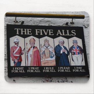 The Five Alls UK Funny Sign Mouse Pad