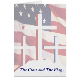The Flag & Cross Greeting Card