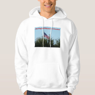 The Flag Still Stands For Freedom Hoodie