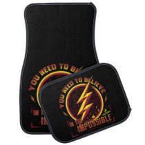 The Flash | You Need To Believe In The Imposible Car Floor Mat