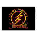 The Flash | You Need To Believe In The Imposible Card