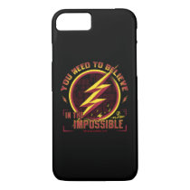 The Flash | You Need To Believe In The Imposible iPhone 8/7 Case