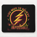 The Flash | You Need To Believe In The Imposible Mouse Pad