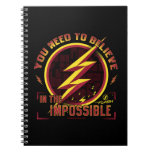 The Flash | You Need To Believe In The Imposible Notebook