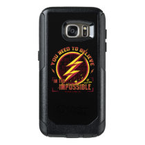 The Flash | You Need To Believe In The Imposible OtterBox Samsung Galaxy S7 Case