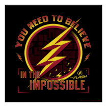 The Flash | You Need To Believe In The Imposible Poster