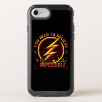 The Flash | You Need To Believe In The Imposible Speck iPhone Case
