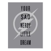 "The Flash | ""Your Sad Nerdy Little Dream"" Postcard"