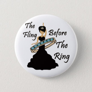 The Fling Before The Ring White Background Button