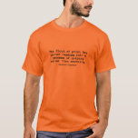 The Flood of Print (Raymond Chandler) T-Shirt