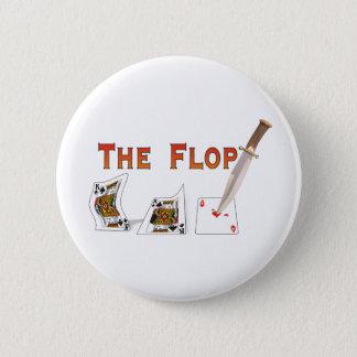 The Flop Pinback Button