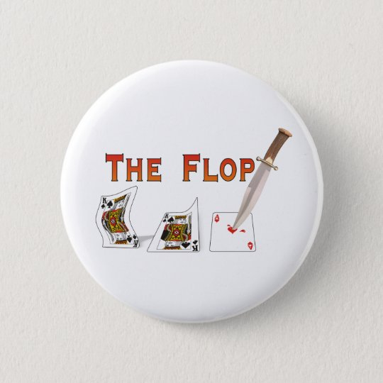 The Flop Pinback Button