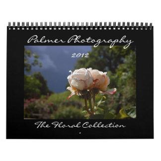 The Floral Collection 2012 Calendar