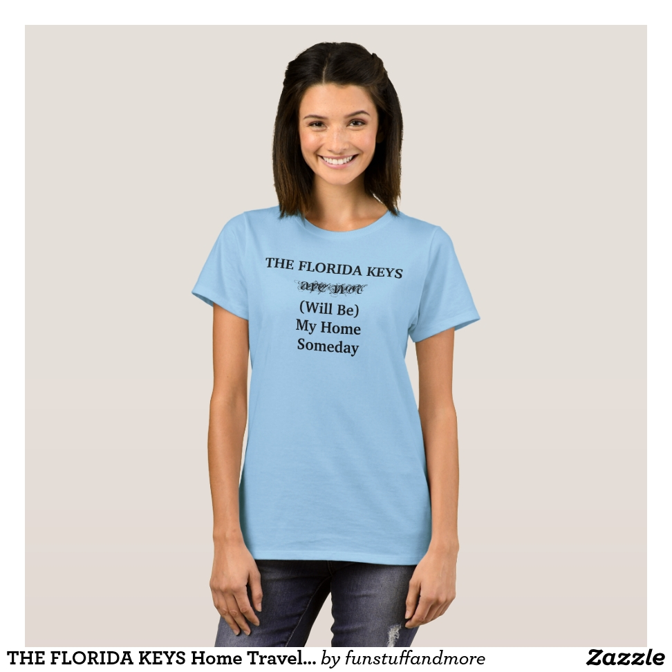 THE FLORIDA KEYS Home Travel Tropical Cute T-Shirt - Best Selling Long-Sleeve Street Fashion Shirt Designs