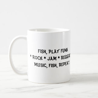 The Fly Brothers, Fish, Play Funk * Rock * Jam ... Classic White Coffee Mug