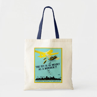 The Fly is as Deadly as a Bomber Budget Tote Bag