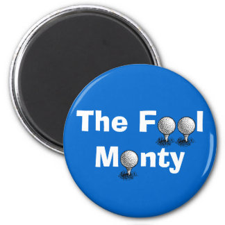 The Fool Monty - Colin Montgomerie 2 Inch Round Magnet