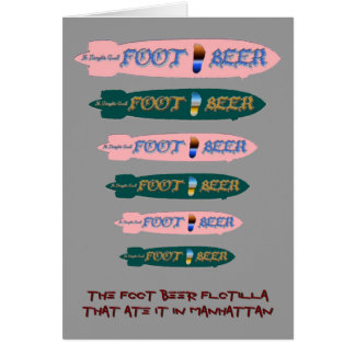 The FOOT BEER Flotilla That Ate It In Manhattan Card