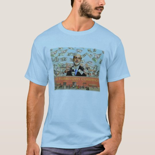 The Forbidden Currency (customizable) T-Shirt