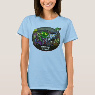 The forecast is brains!!! T-Shirt