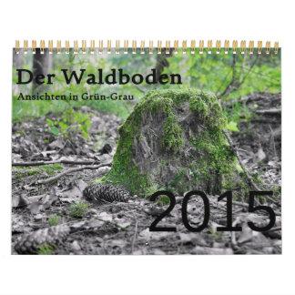 The forest floor (Der Waldboden) Calendar