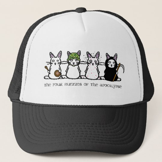 The Four Bunnies of the Apocalypse Trucker Hat