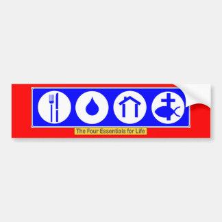 The Four Essentials for Life Bumper Sticker