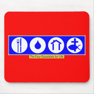 The Four Essentials for Life Mouse Pad