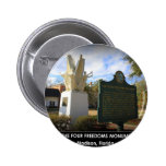 THE FOUR FREEDOMS MONUMENT - MADISON, FL PINBACK BUTTONS