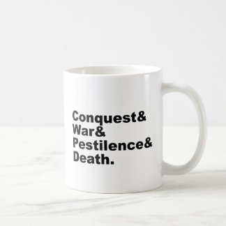 The Four Horsemen - Conquest War Pestilence Death Mug