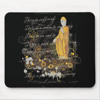 The Four Noble Truths Mousepad