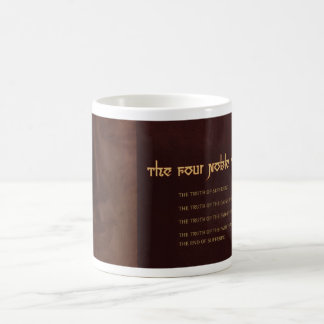 The Four Noble Truths of Buddhism, mug