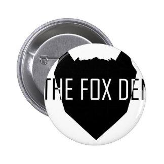 """""""The Fox Den"""" Pinback Button"""