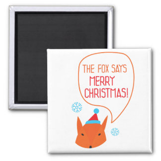 The Fox says Merry Christmas! 2 Inch Square Magnet