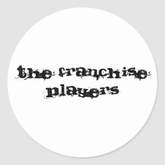 The Franchise Players Classic Round Sticker