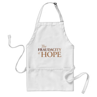 The Fraudacity of Hope Adult Apron