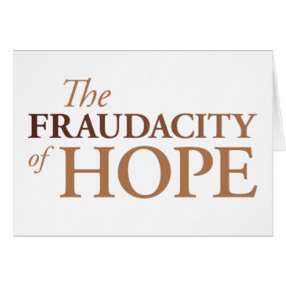 The Fraudacity of Hope Card