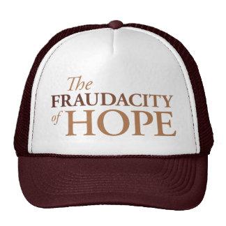 The Fraudacity of Hope Trucker Hat