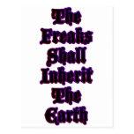 The Freaks Shall Inherit The Earth Postcard
