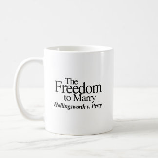 THE FREEDOM TO MARRY HOLLINGSWORTH V. PERRY -.png Classic White Coffee Mug