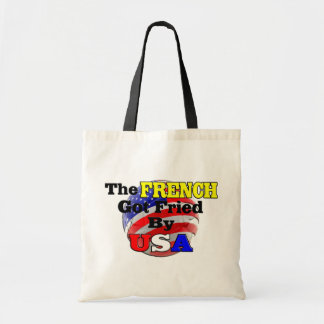 The French Got Fried By USA Budget Tote Bag