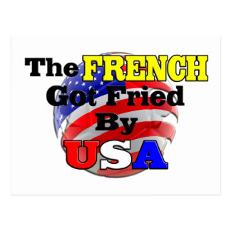 The French Got Fried By USA Postcard