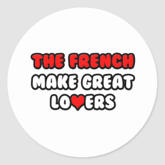 The French Make Great Lovers Classic Round Sticker